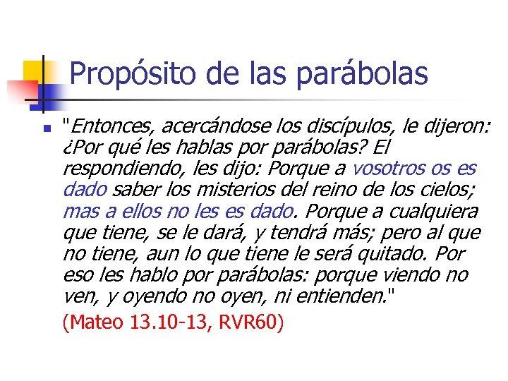 Propósito de las parábolas n