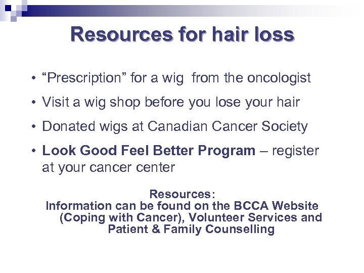 "Resources for hair loss • ""Prescription"" for a wig from the oncologist • Visit"
