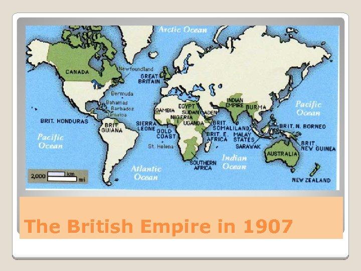 The British Empire in 1907