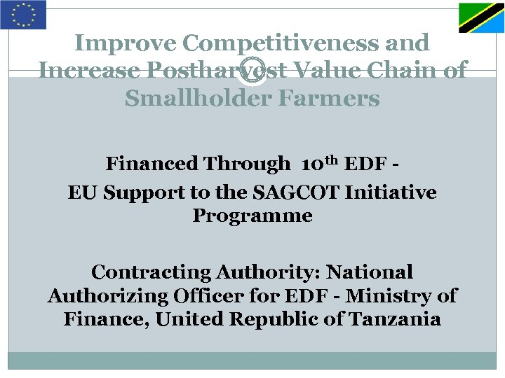 Improve Competitiveness and Increase Postharvest Value Chain of Smallholder Farmers Financed Through 10 th