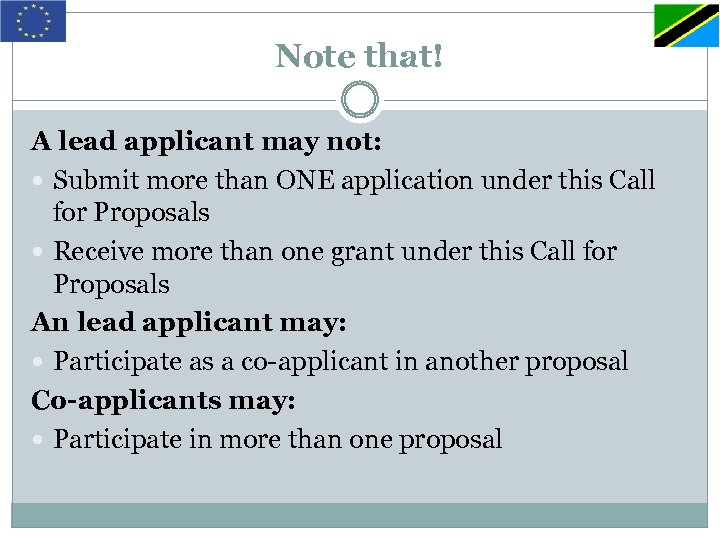 Note that! A lead applicant may not: Submit more than ONE application under this