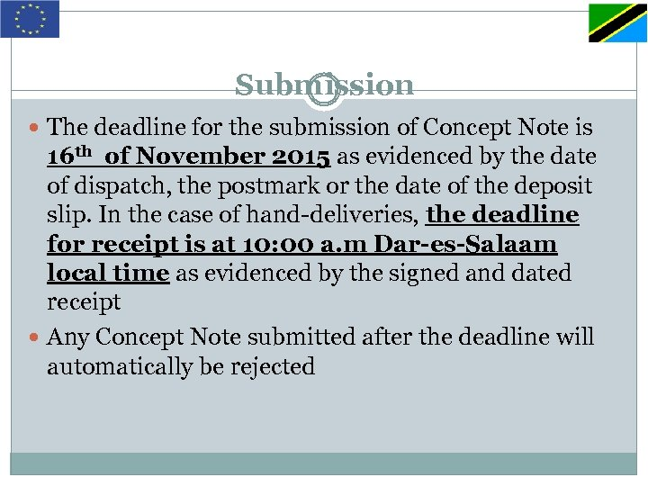Submission The deadline for the submission of Concept Note is 16 th of November