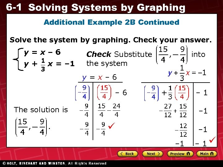 6 -1 Solving Systems by Graphing Additional Example 2 B Continued Solve the system