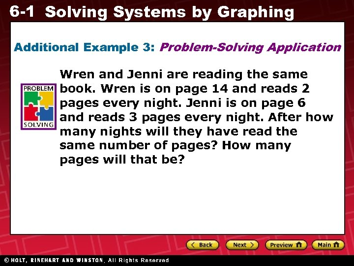 6 -1 Solving Systems by Graphing Additional Example 3: Problem-Solving Application Wren and Jenni