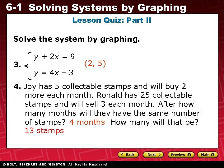 6 -1 Solving Systems by Graphing Lesson Quiz: Part II Solve the system by