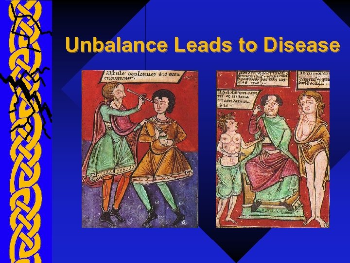 Unbalance Leads to Disease