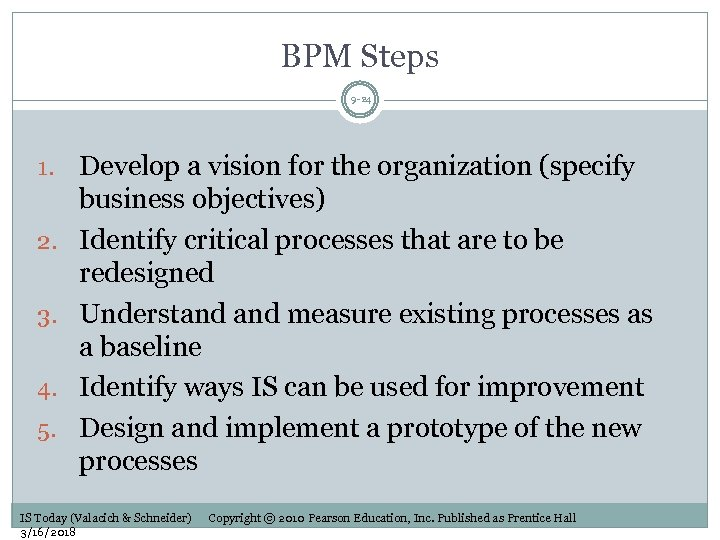 BPM Steps 9 -24 1. 2. 3. 4. 5. Develop a vision for the