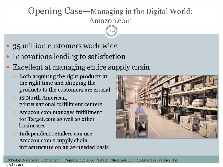 Opening Case—Managing in the Digital World: Amazon. com 9 -74 35 million customers worldwide
