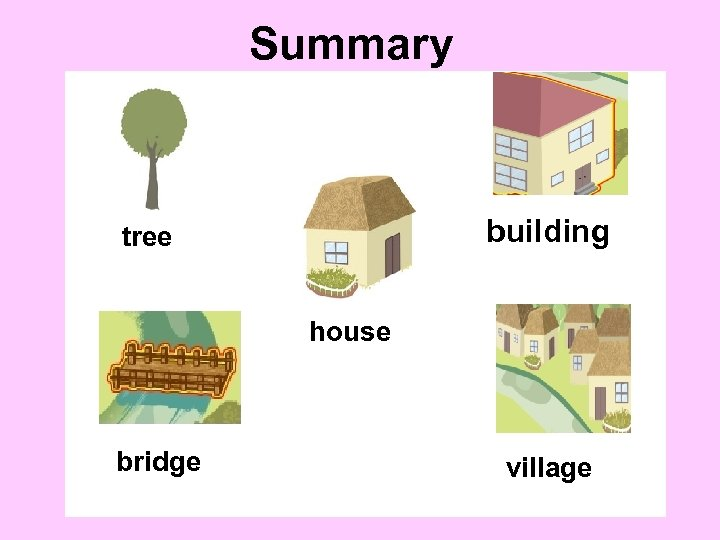 Summary building tree house bridge village