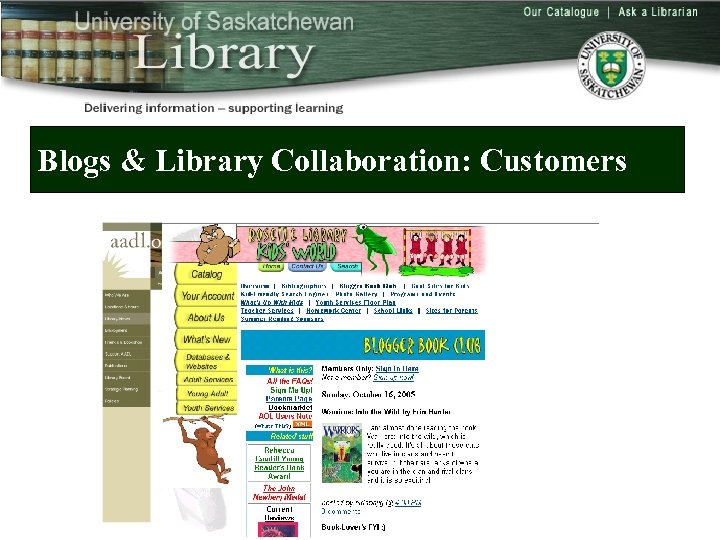 Blogs & Library Collaboration: Customers