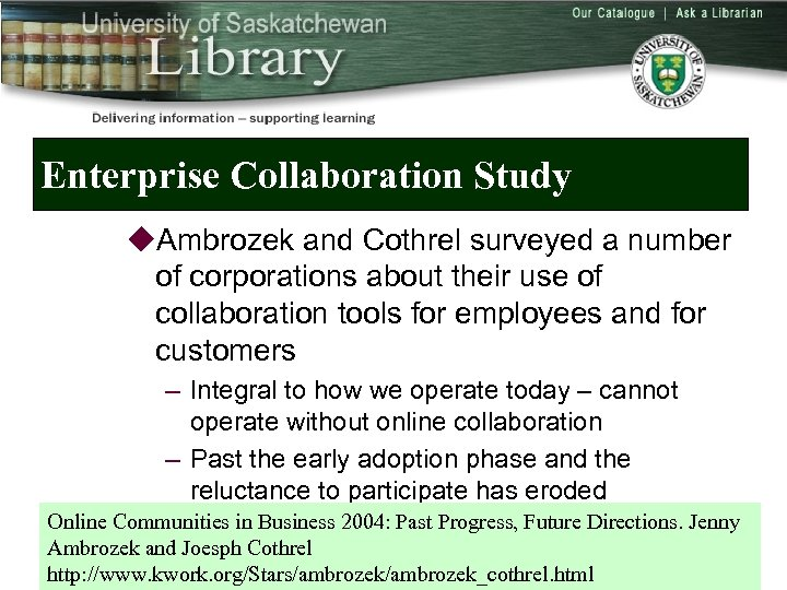 Enterprise Collaboration Study u. Ambrozek and Cothrel surveyed a number of corporations about their