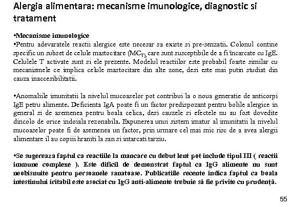 Alergia alimentara: mecanisme imunologice, diagnostic si tratament • Mecanisme imunologice • Pentru adevaratele reactii