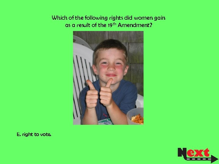 Which of the following rights did women gain as a result of the 19