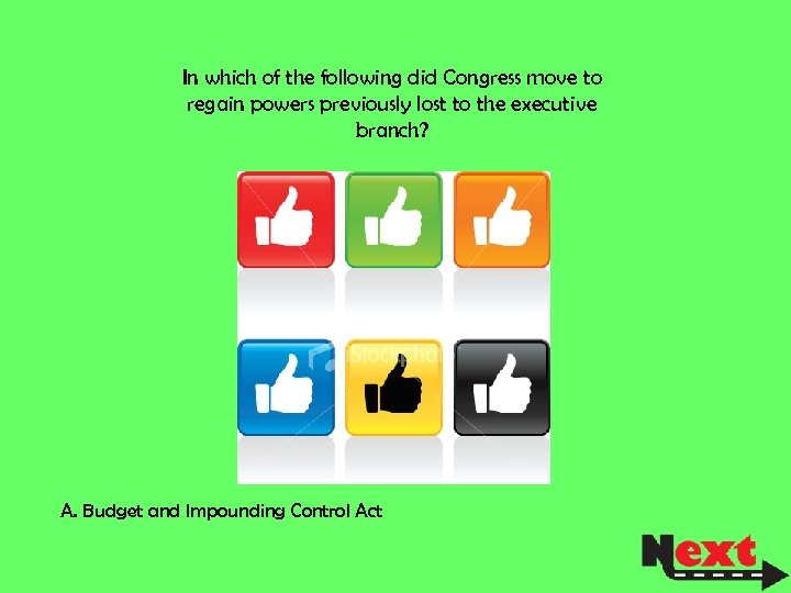 In which of the following did Congress move to regain powers previously lost to