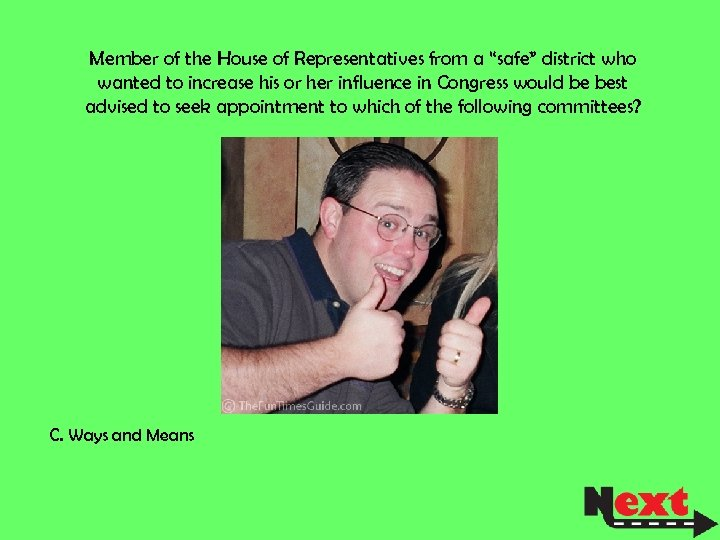 """Member of the House of Representatives from a """"safe"""" district who wanted to increase"""