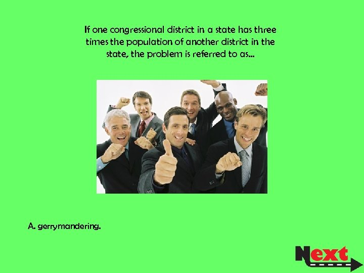 If one congressional district in a state has three times the population of another