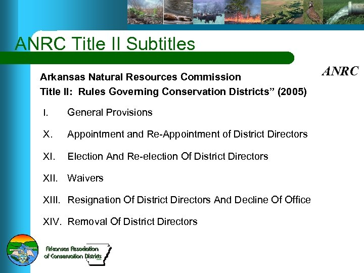 """ANRC Title II Subtitles Arkansas Natural Resources Commission Title II: Rules Governing Conservation Districts"""""""