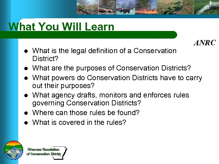 What You Will Learn ANRC l l l What is the legal definition of