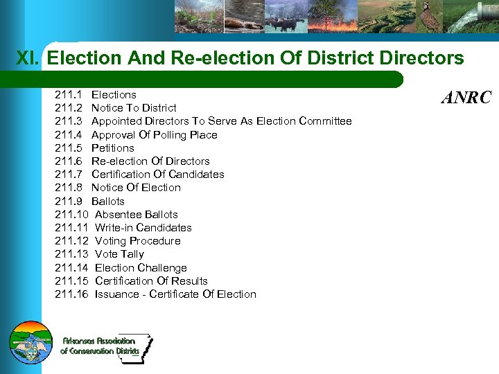 XI. Election And Re-election Of District Directors 211. 1 Elections 211. 2 Notice To