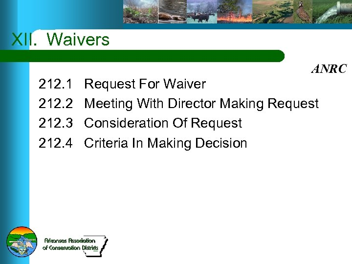 XII. Waivers ANRC 212. 1 212. 2 212. 3 212. 4 Request For Waiver