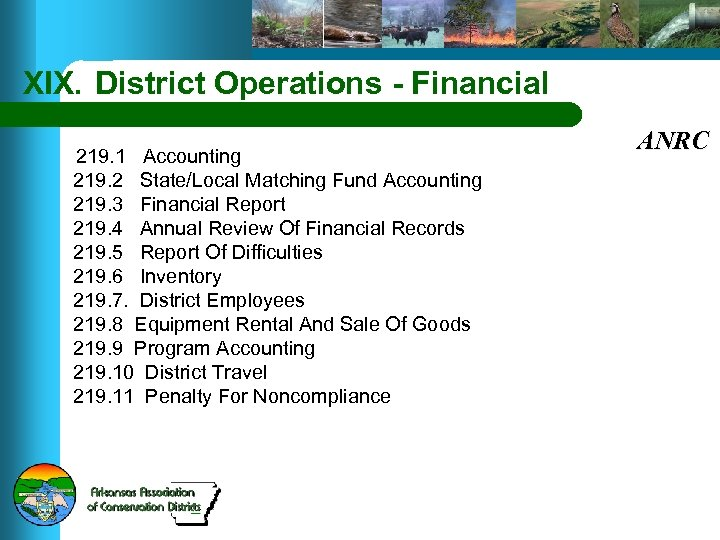 XIX. District Operations - Financial 219. 1 Accounting 219. 2 State/Local Matching Fund Accounting