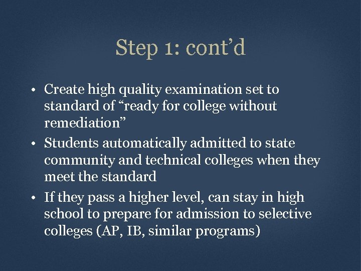 """Step 1: cont'd • Create high quality examination set to standard of """"ready for"""