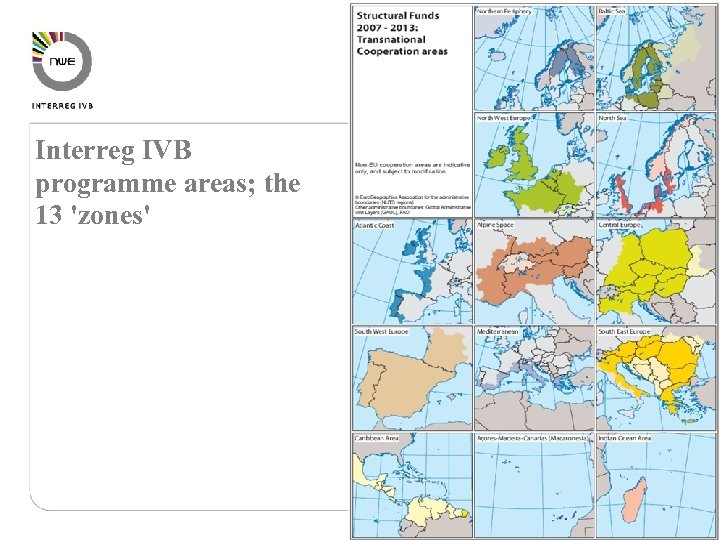 Interreg IVB programme areas; the 13 'zones'