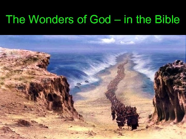The Wonders of God – in the Bible
