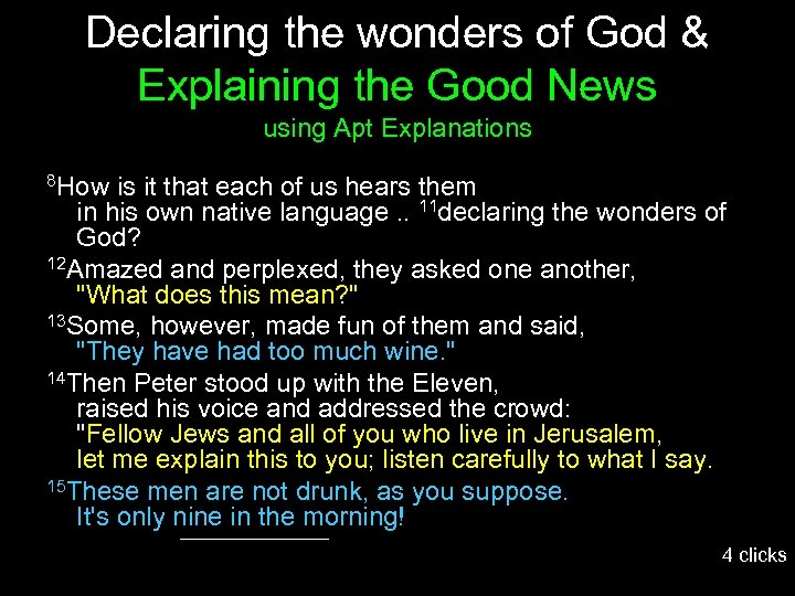 Declaring the wonders of God & Explaining the Good News using Apt Explanations 8