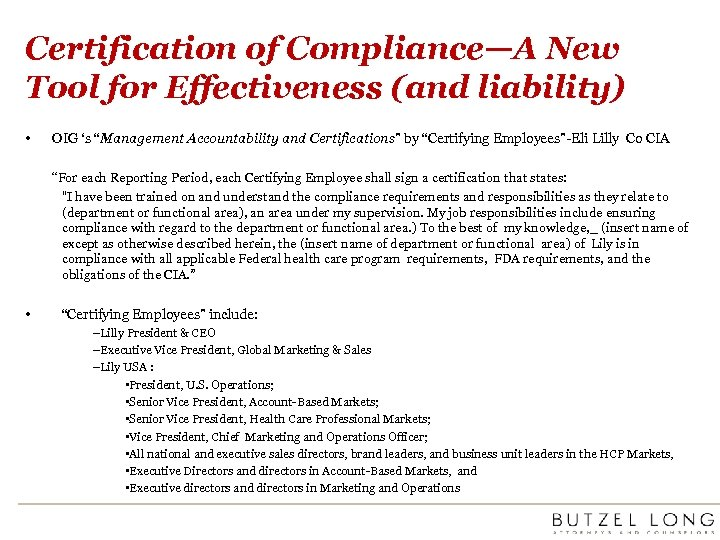 "Certification of Compliance—A New Tool for Effectiveness (and liability) • OIG 's ""Management Accountability"