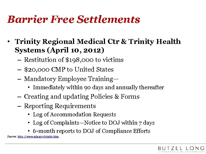 Barrier Free Settlements • Trinity Regional Medical Ctr & Trinity Health Systems (April 10,
