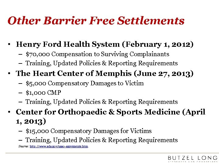 Other Barrier Free Settlements • Henry Ford Health System (February 1, 2012) – $70,