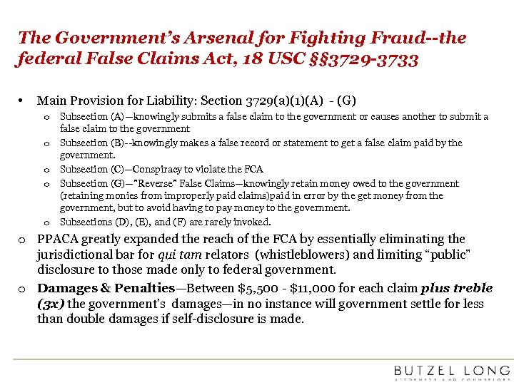 The Government's Arsenal for Fighting Fraud--the federal False Claims Act, 18 USC §§ 3729