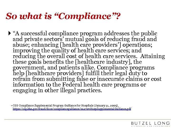 "So what is ""Compliance""? ""A successful compliance program addresses the public and private sectors'"