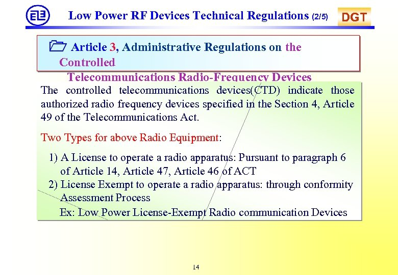 Low Power RF Devices Technical Regulations (2/5) DGT Article 3, Administrative Regulations on the