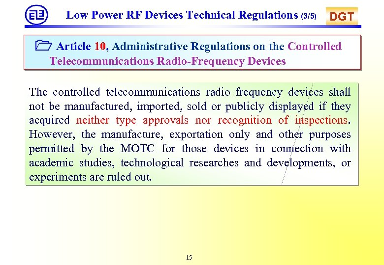 Low Power RF Devices Technical Regulations (3/5) DGT Article 10, Administrative Regulations on the