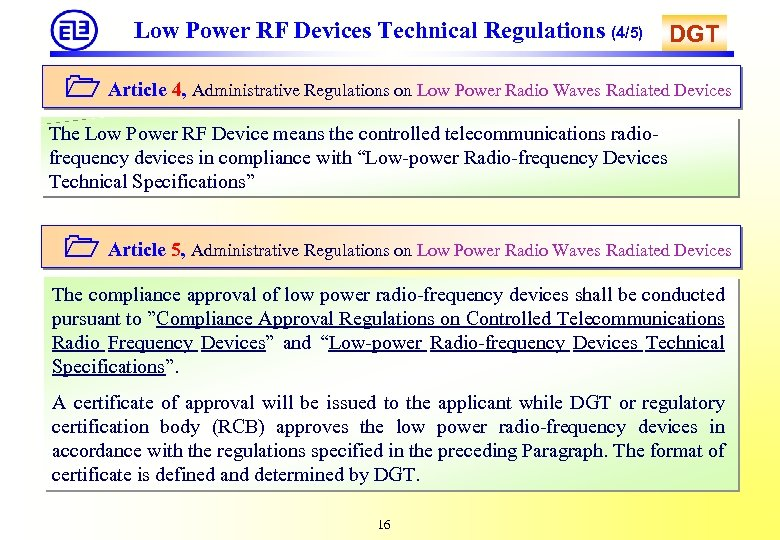 Low Power RF Devices Technical Regulations (4/5) DGT Article 4, Administrative Regulations on Low