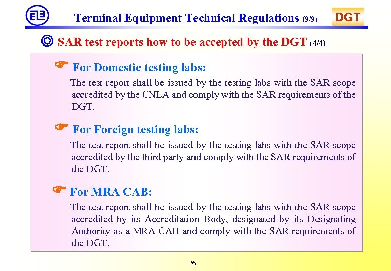 Terminal Equipment Technical Regulations (9/9) DGT ◎ SAR test reports how to be accepted