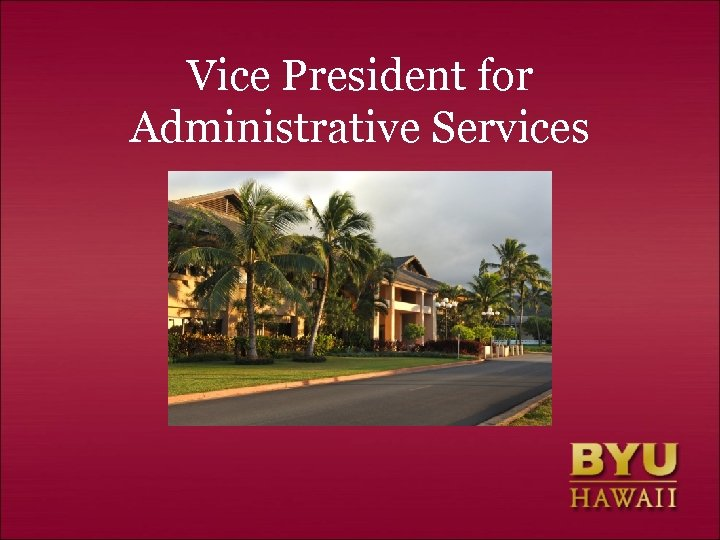 Vice President for Administrative Services