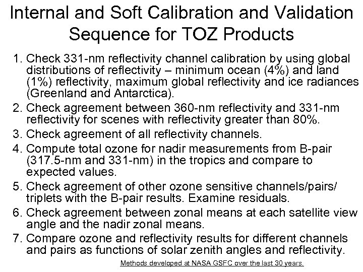 Internal and Soft Calibration and Validation Sequence for TOZ Products 1. Check 331 -nm