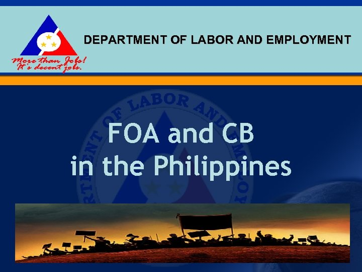 DEPARTMENT OF LABOR AND EMPLOYMENT FOA and CB in the Philippines 1
