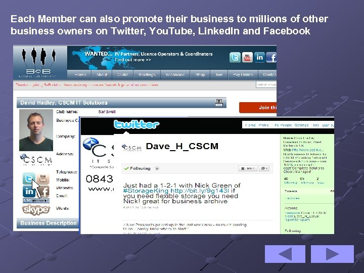 Each Member can also promote their business to millions of other business owners on