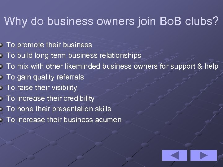 Why do business owners join Bo. B clubs? To promote their business To build