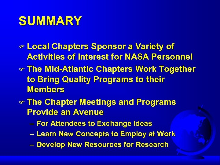 SUMMARY F Local Chapters Sponsor a Variety of Activities of Interest for NASA Personnel