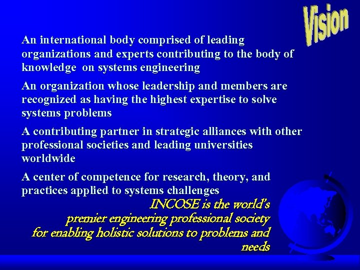 An international body comprised of leading organizations and experts contributing to the body of