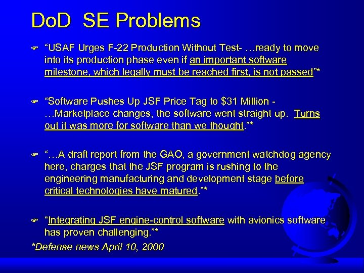 """Do. D SE Problems F """"USAF Urges F-22 Production Without Test- …ready to move"""