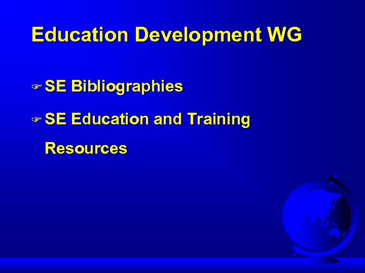 Education Development WG F SE Bibliographies F SE Education and Training Resources
