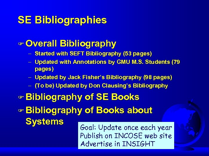 SE Bibliographies F Overall Bibliography – Started with SEFT Bibliography (53 pages) – Updated