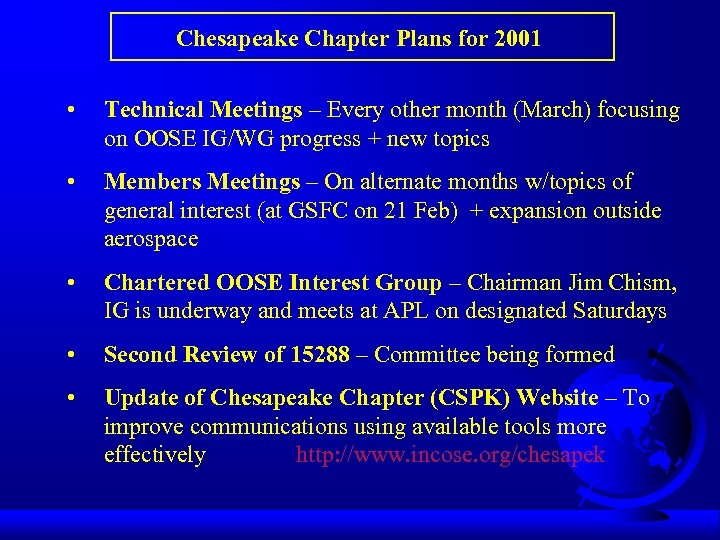 Chesapeake Chapter Plans for 2001 • Technical Meetings – Every other month (March) focusing