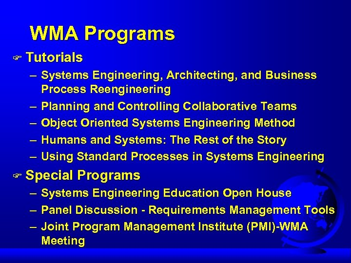 WMA Programs F Tutorials – Systems Engineering, Architecting, and Business Process Reengineering – Planning